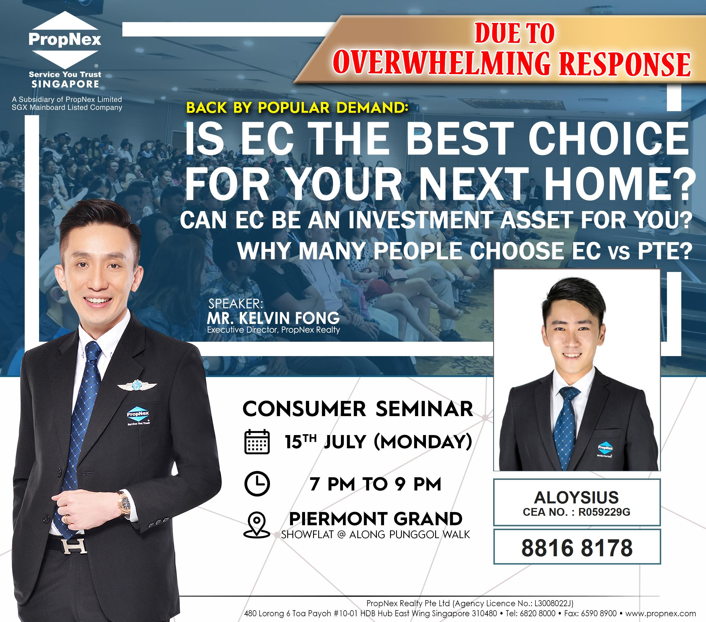 Propnex Consumer Seminar: IS EC THE BEST CHOICE FOR YOUR NEXT HOME? Can EC be an Investment Asset for you? Why many people choose EC VS PTE?